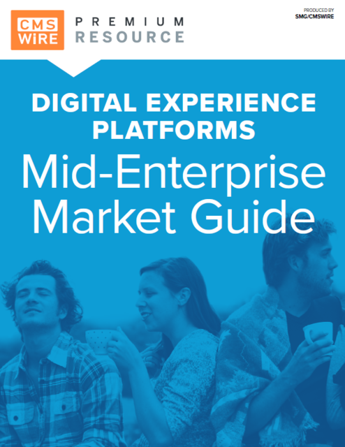 Mid-Enterprise Market Guide to Digital Experience Platforms From CMSWire
